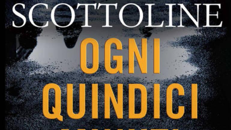 """Recensione romanzo thriller: """"Ogni quindici minuti"""" di Lisa Scottoline"""