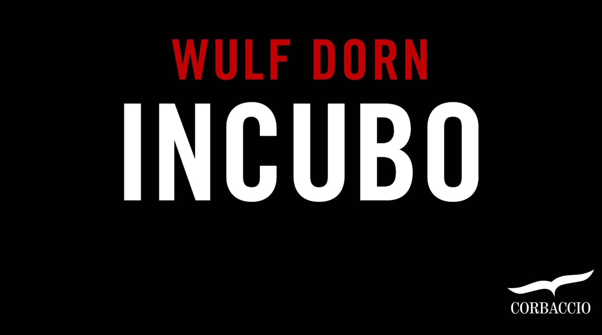 Incubo thriller psicologico di Wulf Dorn